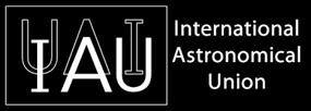 IAU INTERNATIONAL ASTRONOMICAL UNION