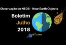 Observação de NEOS – Near Earth Objects – Boletim julho 2018