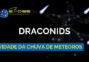 Atividade da Chuva de Meteoros Draconids 2018