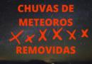 CHUVAS DE METEOROS REMOVIDAS
